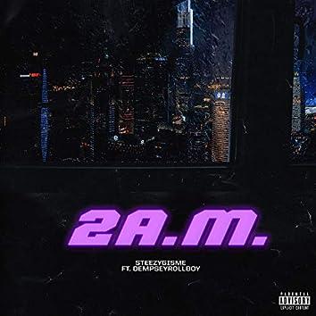 2AM (feat. DempseyRollBoy)