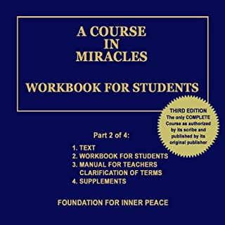 A Course in Miracles: Workbook for Students, Vol. 2                   By:                                                                                                                                 Dr. Helen Schucman (scribe)                               Narrated by:                                                                                                                                 Jim Stewart                      Length: 19 hrs and 57 mins     300 ratings     Overall 4.6