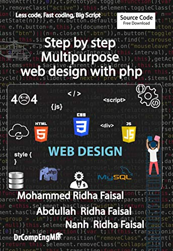 Step by step Multipurpose web design with php (English Edition)