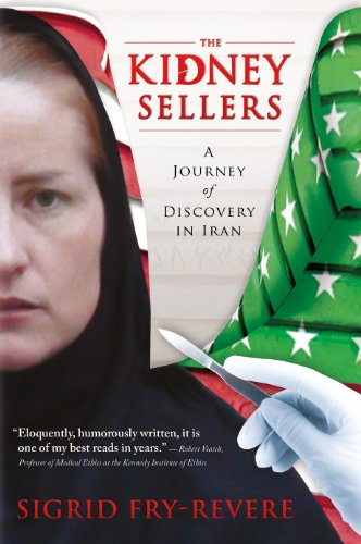 Image of The Kidney Sellers: A Journey of Discovery in Iran