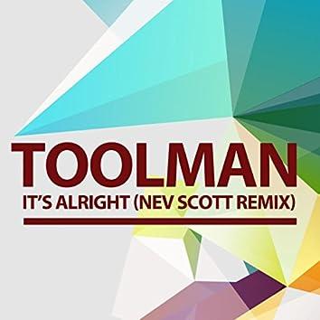 It's Alright (Nev Scott Remix)