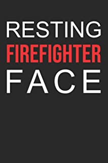 2019 Firefighter Planner: Resting Firefighter face: 52 week schedule and notebook