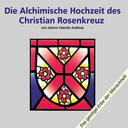 Die alchimische Hochzeit des Christian Rosenkreuz - Teil 1 Titelbild