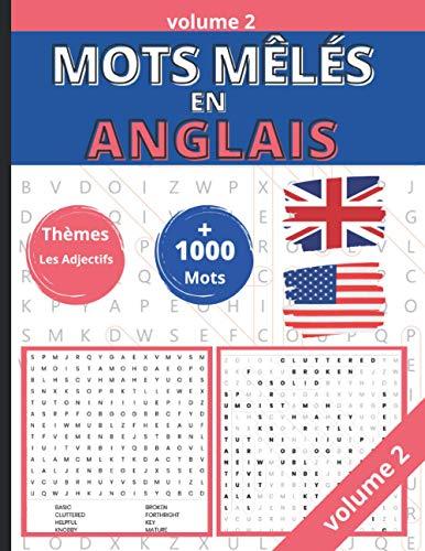 Mots mêlés en Anglais: Volume 2 – 67 grilles - Plus de 1000 mots. Apprendre l'anglais tout en s'amusant.