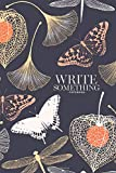 Notebook - Write something: Floral pattern Ginkgo leaves notebook, Daily Journal, Composition Book Journal, College Ruled Paper, 6 x 9 inches (100sheets)