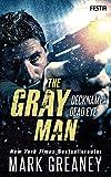The Gray Man - Deckname Dead Eye: Thriller