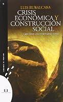 Crisis económica y construcción social: Claves desde una antropología económica