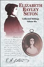 Best elizabeth ann seton writings Reviews