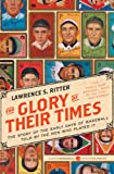 The Glory of Their Times: The...