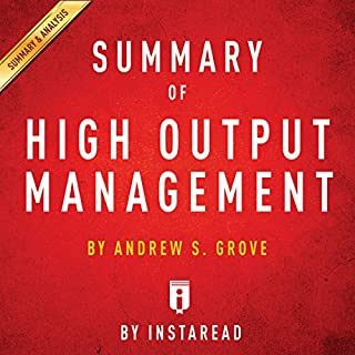 Summary of High Output Management by Andrew S. Grove | Includes Analysis Titelbild