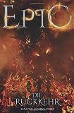 EPIC - Die Rückkehr