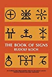 The Book of Signs (Dover Pictorial Archive) by Rudolf Koch (1955-06-01)