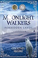 Moonlight Walkers: Forbidden Lands
