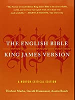 King James Version + The Old Testament and the New Testament and the Apocrypha (Norton Critical Editions)