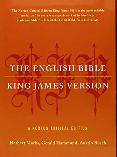 Compare Textbook Prices for The English Bible, King James Version: The Old Testament and The New Testament and The Apocrypha Norton Critical Editions First Edition ISBN 9780393347043 by Herbert Marks,Gerald Hammond,Austin Busch