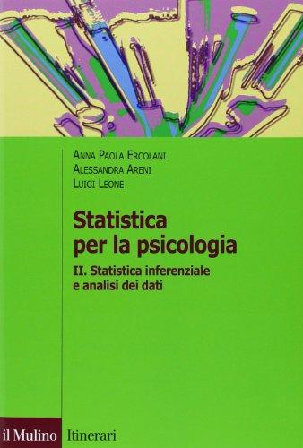 Statistica per la psicologia. Statistica inferenziale a analisi dei dati (Vol. 2)