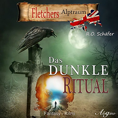 Das dunkle Ritual     Fletcher 2              By:                                                                                                                                 Rudolf Otto Schäfer                               Narrated by:                                                                                                                                 Gerhard Acktun                      Length: 5 hrs and 39 mins     Not rated yet     Overall 0.0