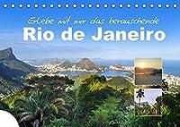 Erlebe mit mir das berauschende Rio de Janeiro (Tischkalender 2022 DIN A5 quer): Rio de Janeiro ist eine beruehmte brasilianische Kuestenmetropole (Monatskalender, 14 Seiten )