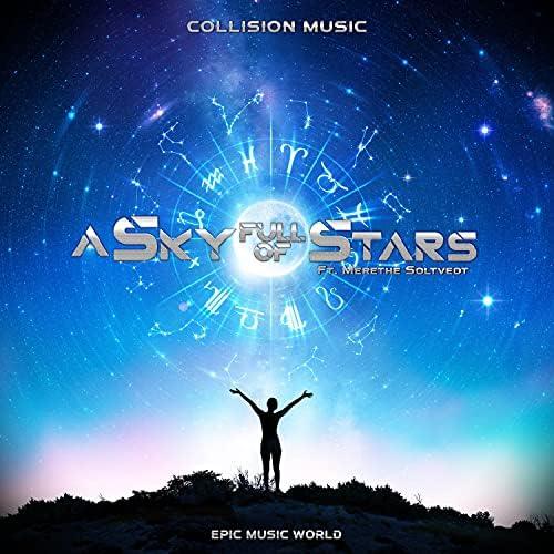 Collision Music & Epic Music World feat. Timothy Shortell, Merethe Soltvedt & Garrett Weyenberg