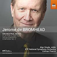 De Bromhead: Orchestral Music
