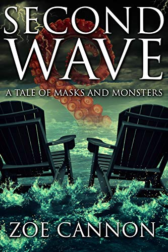 Second Wave: A Tale of Masks and Monsters