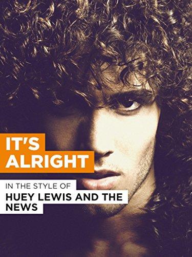 """It's Alright im Stil von """"Huey Lewis and the News"""""""