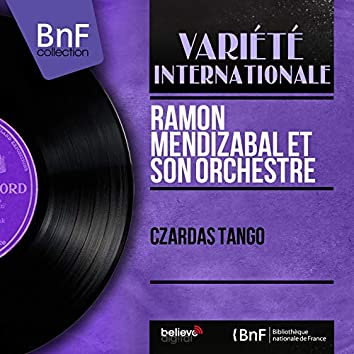 Czardas Tango (Mono Version)