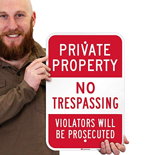 SmartSign Basics Private Property No Trespassing Sign, Violators Prosecuted Sign | 12' x 18' Engineer Grade Reflective ACM, UV Overcoat, 7 Year Outdoor Life
