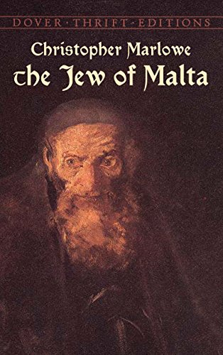 The Jew of Malta (Dover Thrift Editions)
