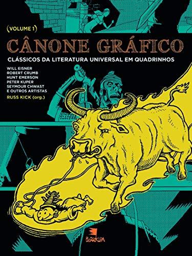 Cânone gráfico I: clássicos da literatura universal em quadrinhos: Volume 1
