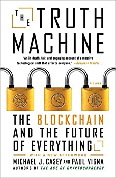 The Truth Machine  The Blockchain and the Future of Everything