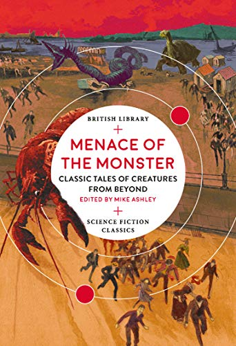 Menace of the Monster: Classic Tale…