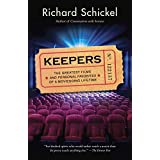 Keepers: The Greatest Films--and Personal Favorites--of a Moviegoing Lifetime (English Edition)