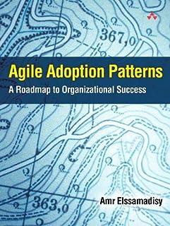 Agile Adoption Patterns: A Roadmap to Organizational Success (Adobe ebook)