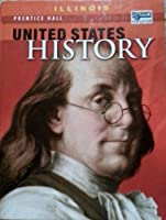 United States History-Illinois Edition 0132027615 Book Cover