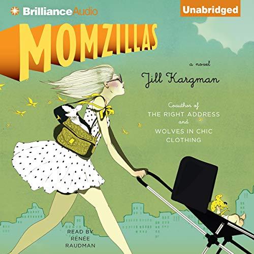 Momzillas Audiobook By Jill Kargman cover art