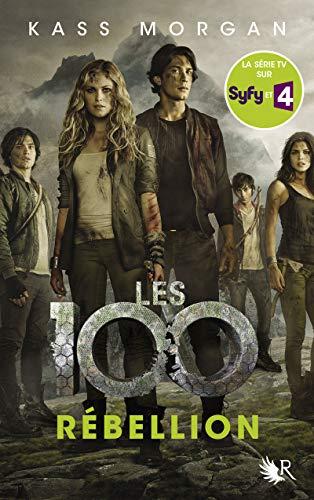 Les 100 - Tome 4 (04)
