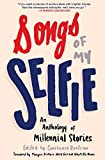 Image of Songs of My Selfie: An Anthology of Millennial Stories