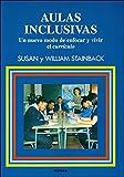 Aulas Inclusivas: Un nuevo modo de enfocar y vivir el currículo: 79 (Educación Hoy Estudios)