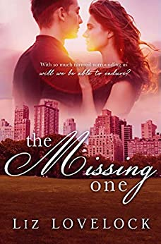 The Missing One (Lost Series Book 2) by [Liz Lovelock]