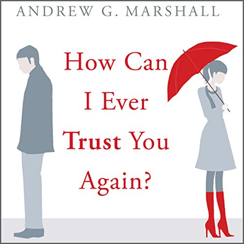 How Can I Ever Trust You Again?  audiobook cover art