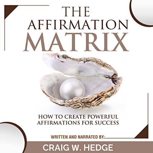 The Affirmation Matrix audiobook cover art