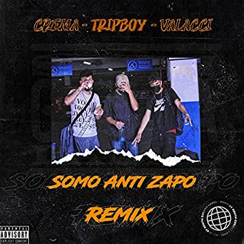 Anti zapo (Remix)