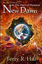 New Dawn (In the Days of Humans)