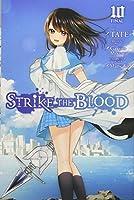 Strike the Blood, Vol. 10 (manga) (Strike the Blood, 10)