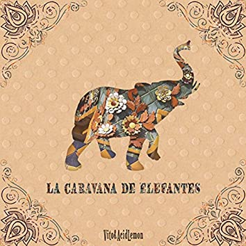 La Caravana de Elefantes