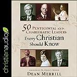 50 Pentecostal and Charismatic...