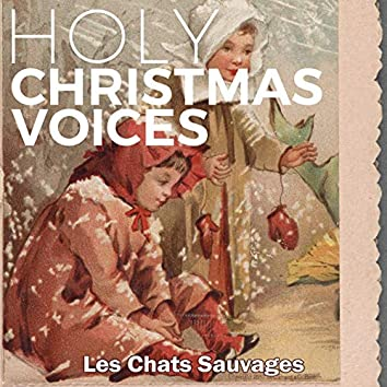 Holy Christmas Voices