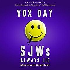SJWs Always Lie