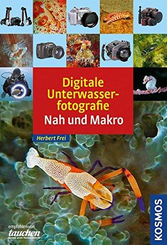 Digitale Unterwasserfotografie - Nah und Makro